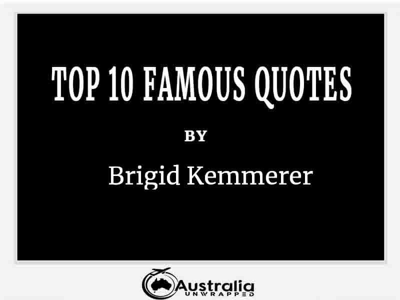 Top 10 Famous Quotes by Author Brigid Kemmerer