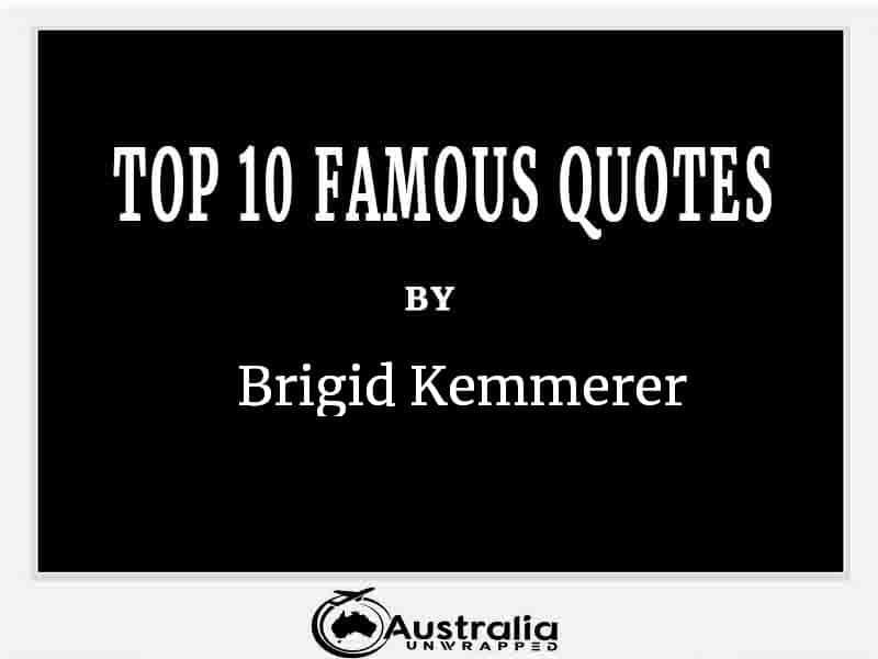 Top 10 Famous Quotes by Author Brigid Kemmerer