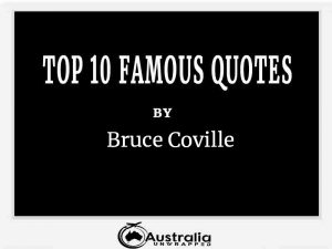 Bruce Coville's Top 10 Popular and Famous Quotes
