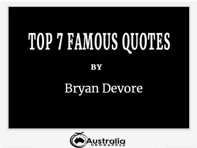 Top 10 Famous Quotes by Author Bryan Davis