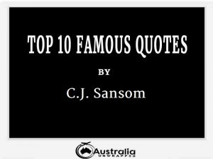 C.J. Sansom's Top 10 Popular and Famous Quotes