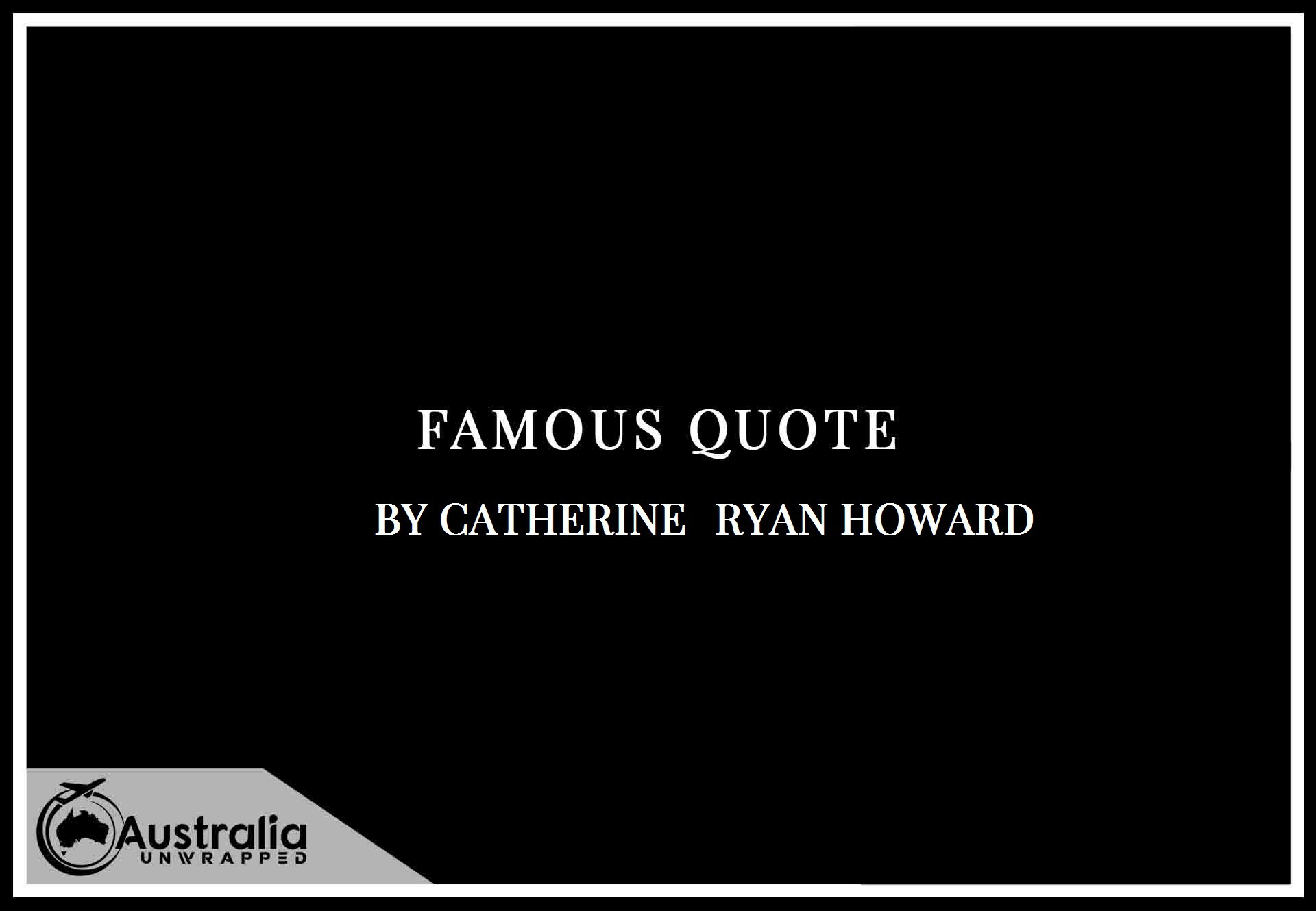 Catherine Ryan Howard's Top 1 Popular and Famous Quotes
