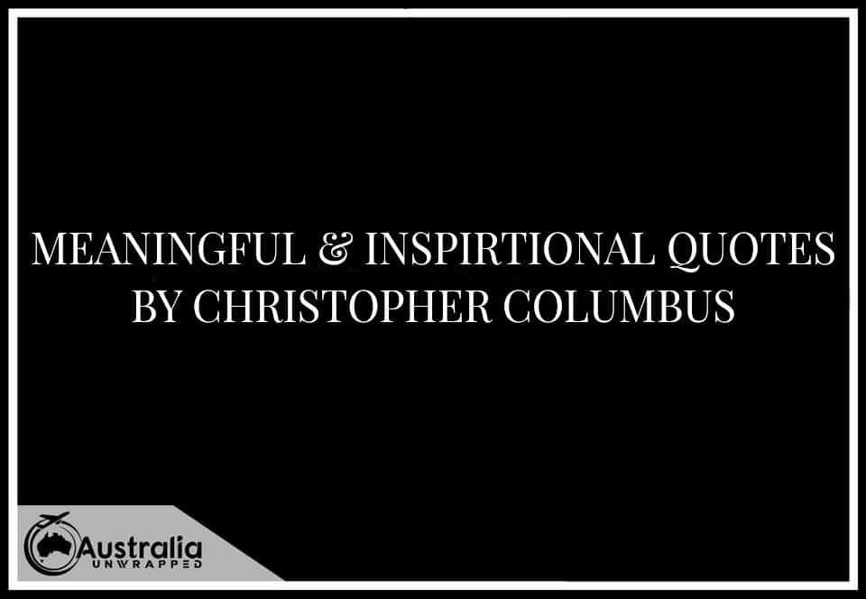 Meaningful & Inspirational Quotes by Christopher Columbus