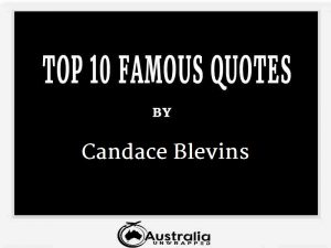 Candace Blevins's Top 10 Popular and Famous Quotes