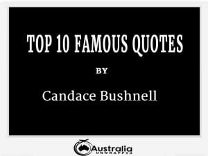 Candace Bushnell's Top 10 Popular and Famous Quotes