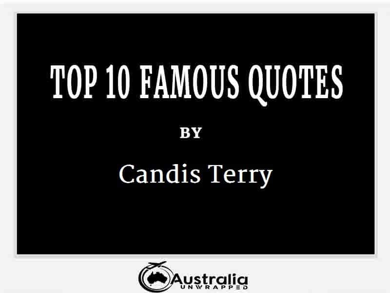 Candis Terry's Top 10 Popular and Famous Quotes