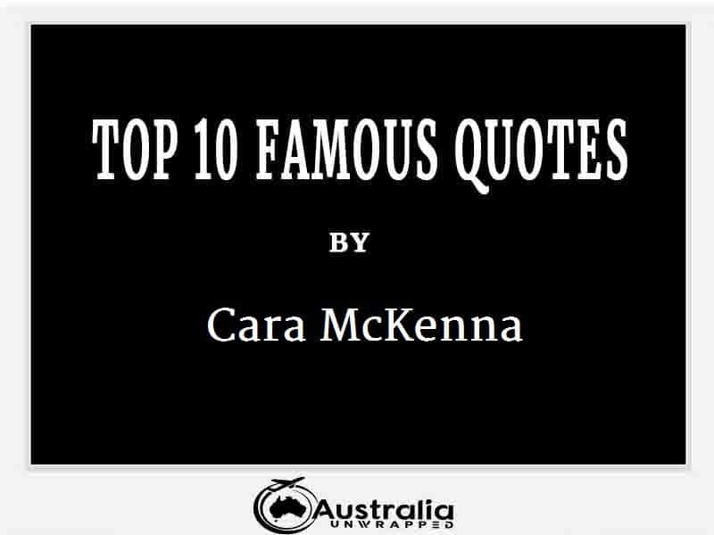 Cara McKenna's Top 10 Popular and Famous Quotes