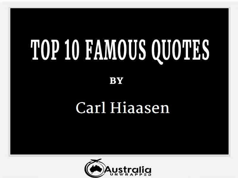 Carl Hiaasen's Top 10 Popular and Famous Quotes