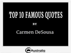 Carmen DeSousa's Top 10 Popular and Famous Quotes