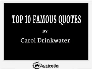 Carol Drinkwater's Top 10 Popular and Famous Quotes