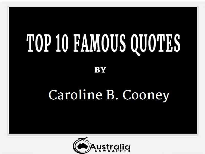 Caroline B. Cooney's Top 10 Popular and Famous Quotes