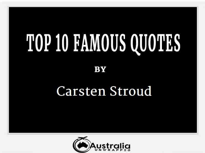 Carsten Stroud's Top 10 Popular and Famous Quotes