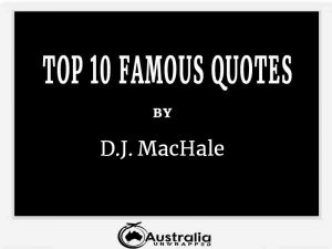 D. J. MacHale's Top 10 Popular and Famous Quotes