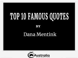 Dana Mentink's Top 10 Popular and Famous Quotes