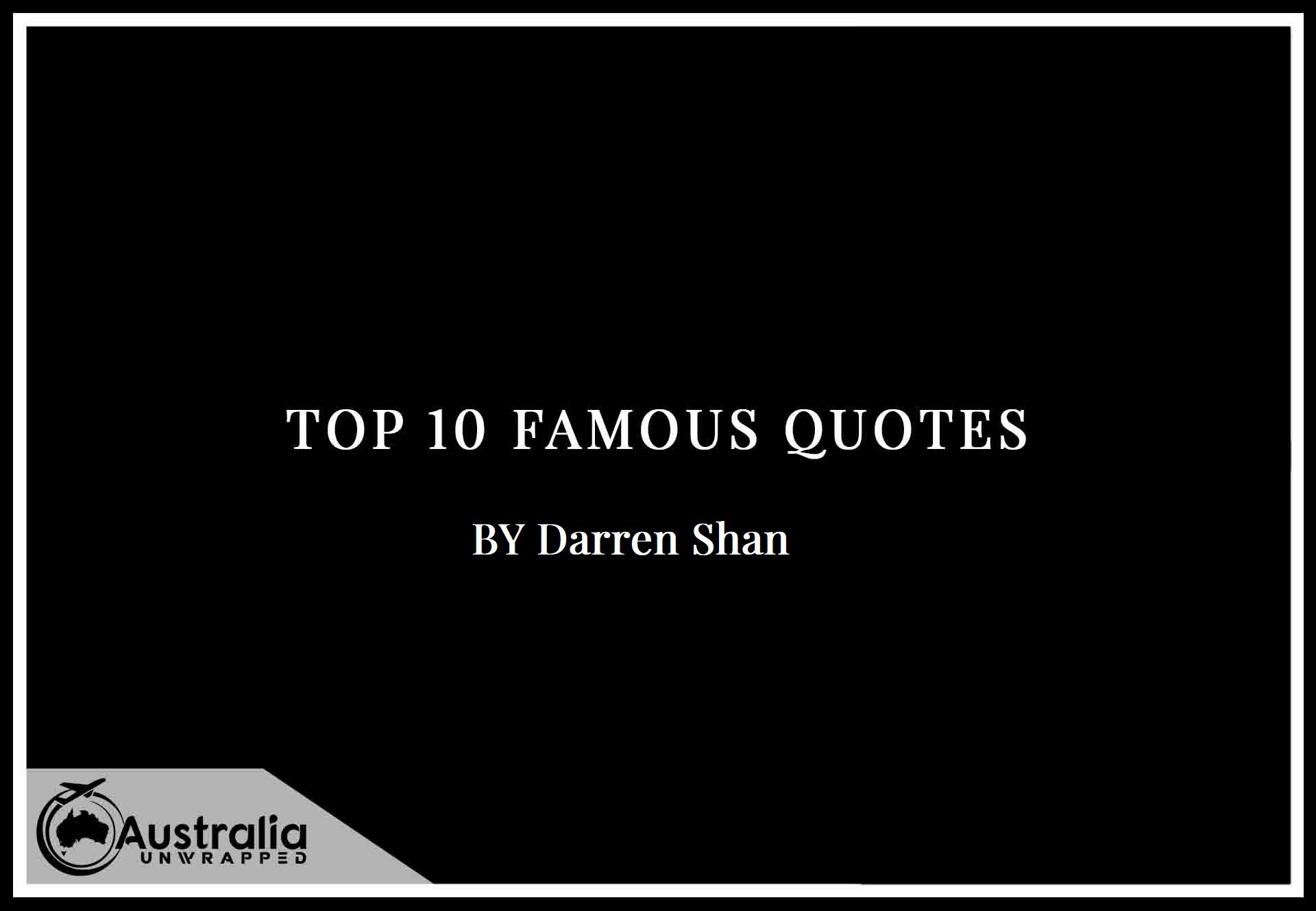 Top 10 Famous Quotes by Author Darren Shan