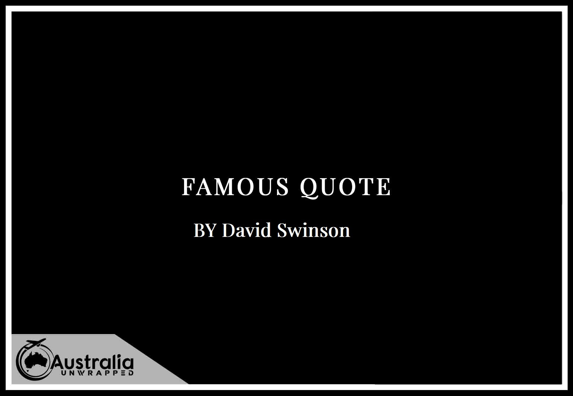 Top 1 Famous Quotes by Author David Swinson