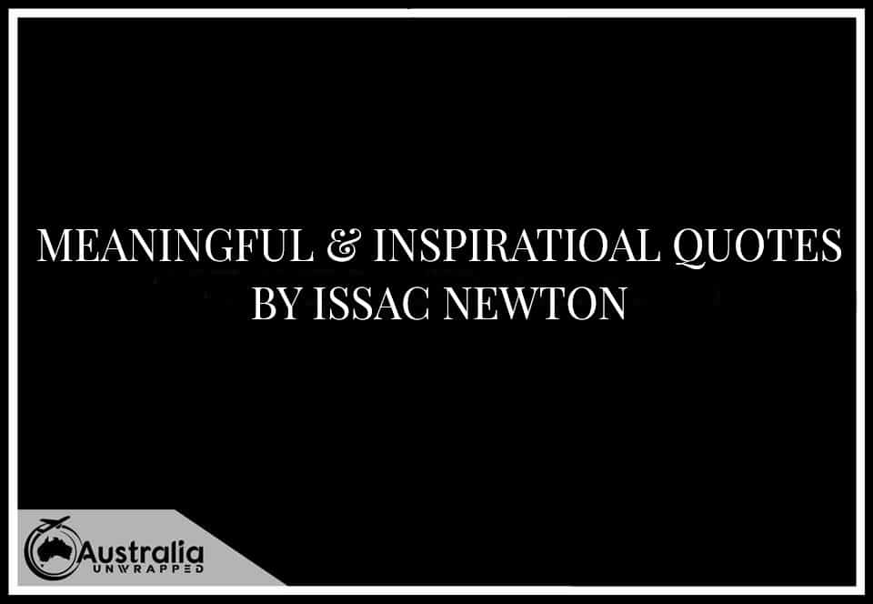 Meaningful & Inspirational Quotes By Issac newton