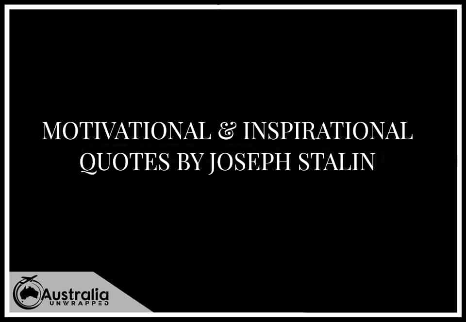 Meaningful & Inspirational Quotes By Joseph Stalin