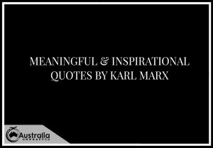 Meaningful & Inspirational Quotes by Karl Marx