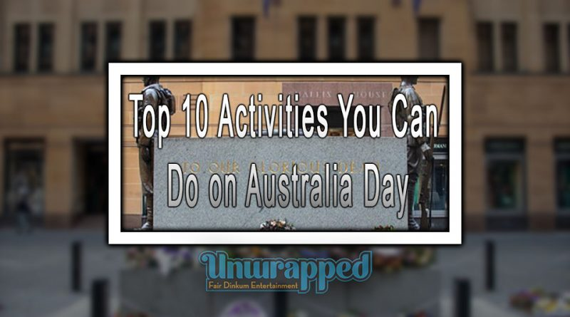 Top 10 Activities You Can Do on Australia Day