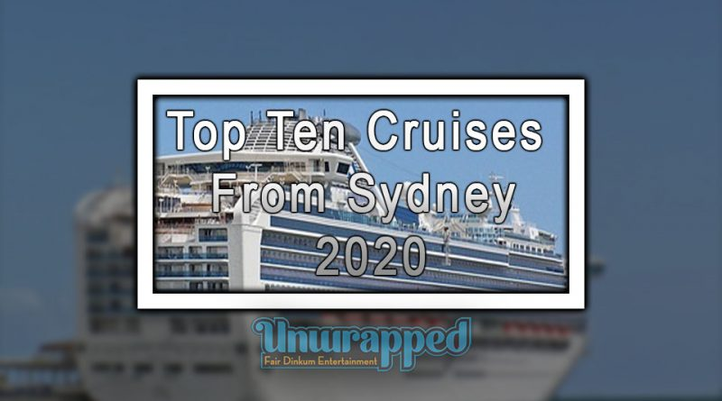 Top Ten Cruises from Sydney 2020