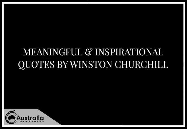 Meaningful & Inspirational Quotes by Winston Churchill