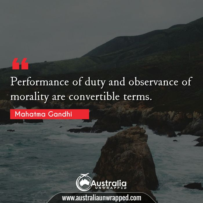 Performance of duty and observance of morality are convertible terms.