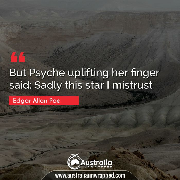 But Psyche uplifting her finger said: Sadly this star I mistrust