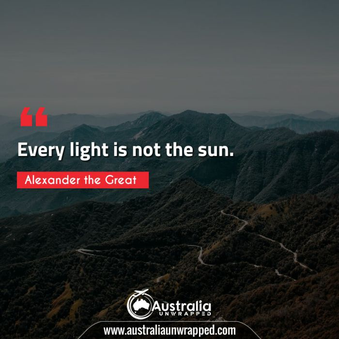 Every light is not the sun.