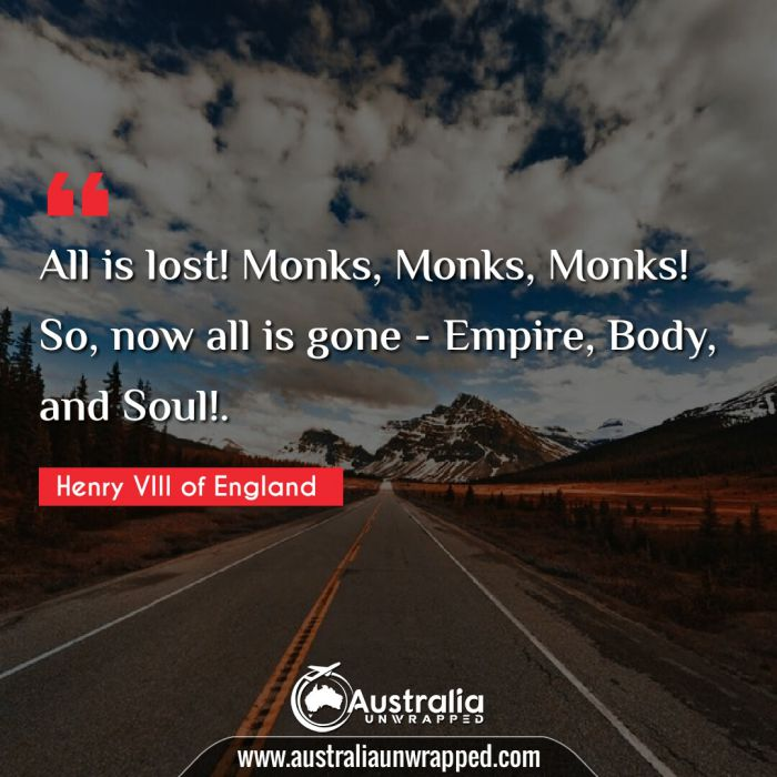 All is lost! Monks, Monks, Monks! So, now all is gone - Empire, Body, and Soul!.