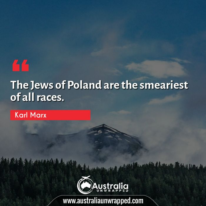 The Jews of Poland are the smeariest of all races.