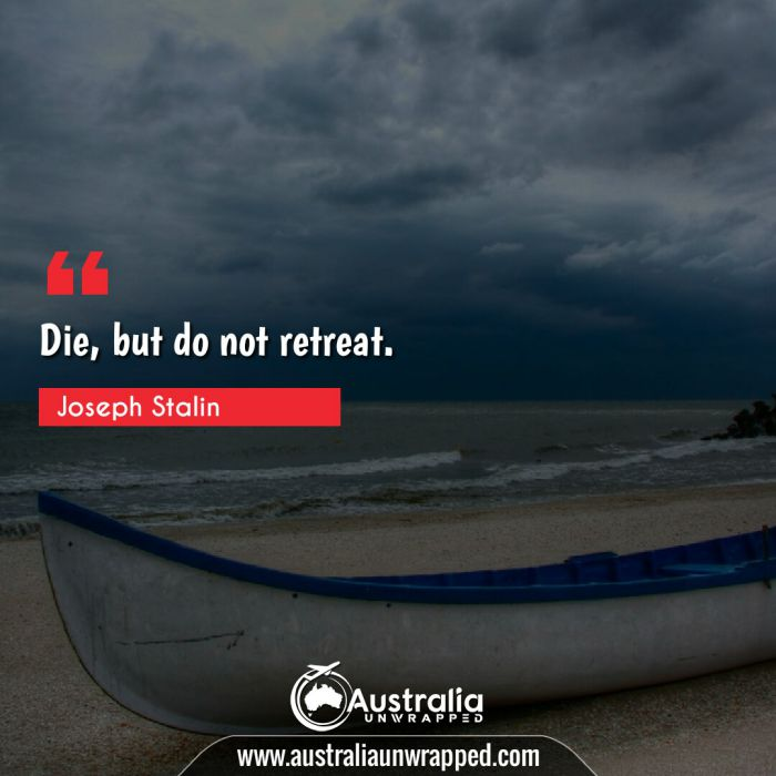 Die, but do not retreat.