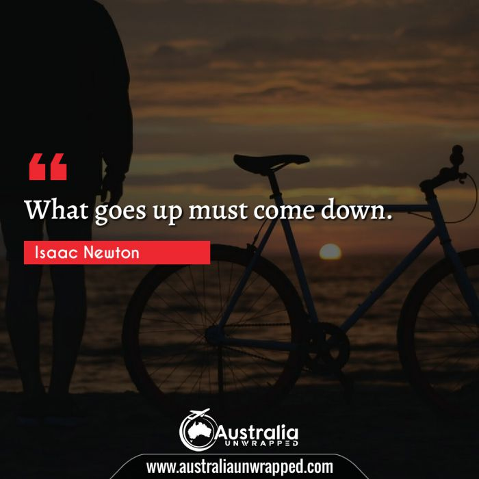 What goes up must come down.