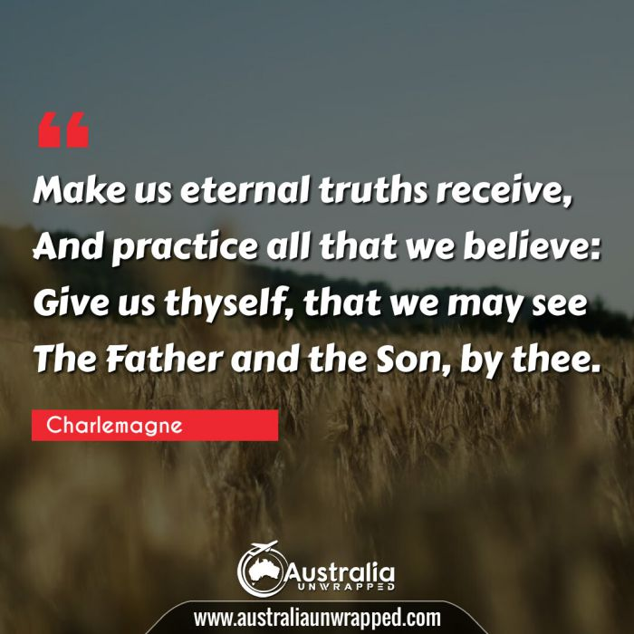 Make us eternal truths receive, And practice all that we believe: Give us thyself, that we may see The Father and the Son, by thee.