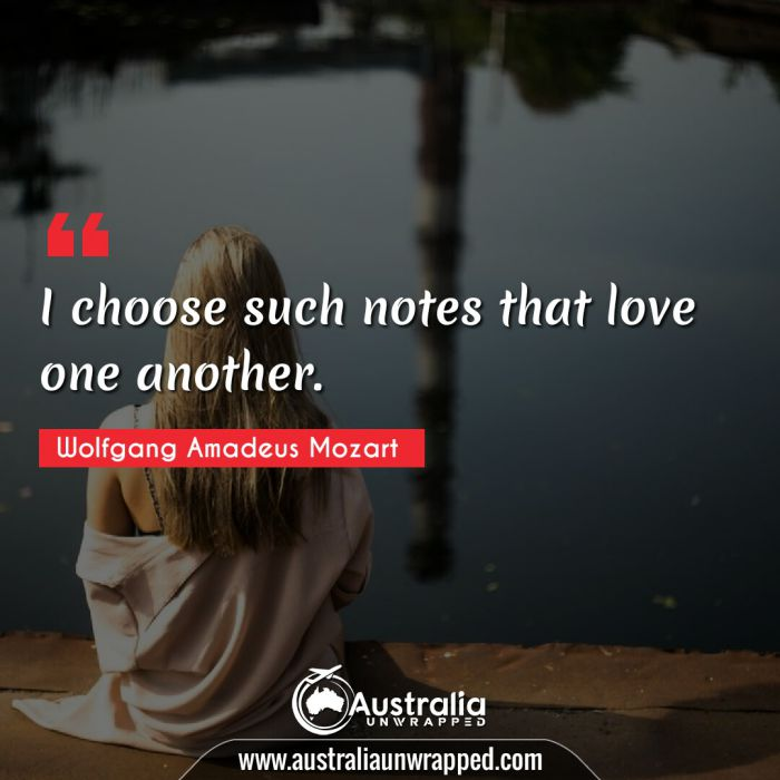 I choose such notes that love one another.