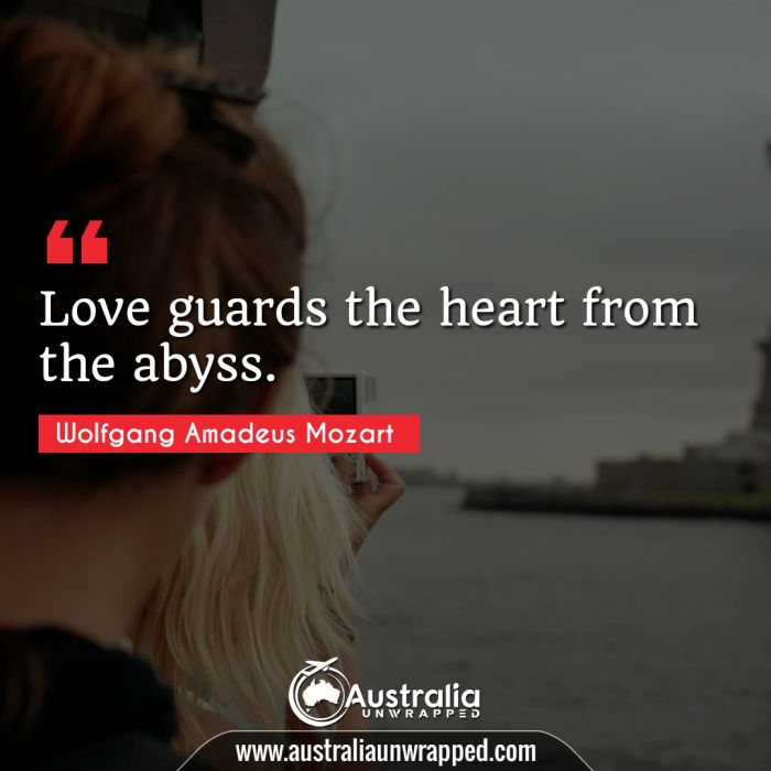 Love guards the heart from the abyss.