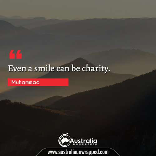 Even a smile can be charity.