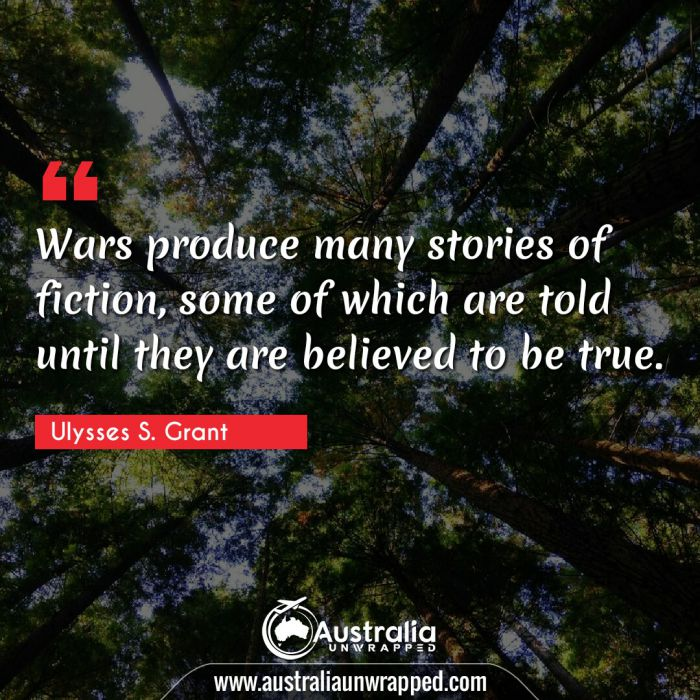 Wars produce many stories of fiction, some of which are told until they are believed to be true.