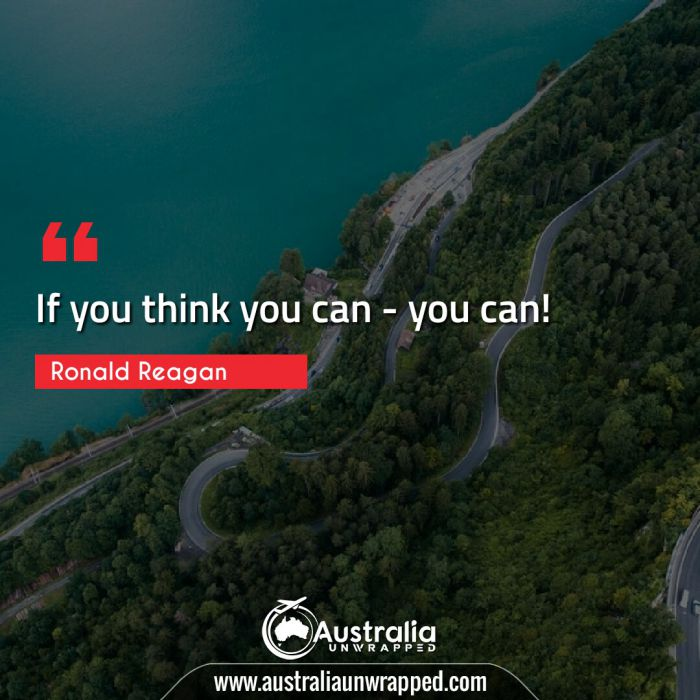If you think you can - you can!