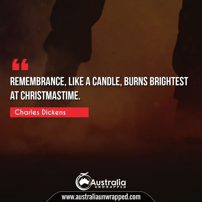 Remembrance, like a candle, burns brightest at Christmastime.