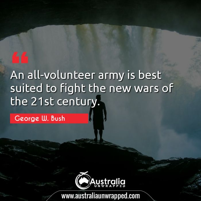 An all-volunteer army is best suited to fight the new wars of the 21st century.