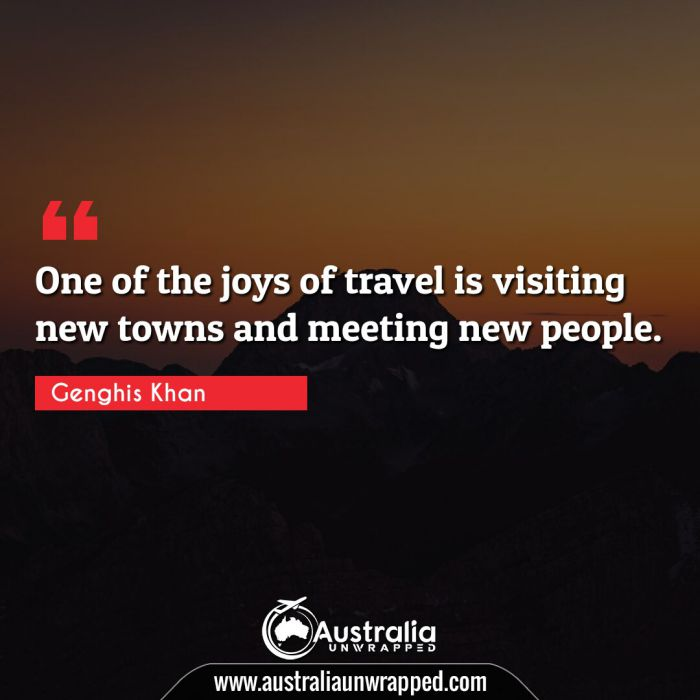 One of the joys of travel is visiting new towns and meeting new people.