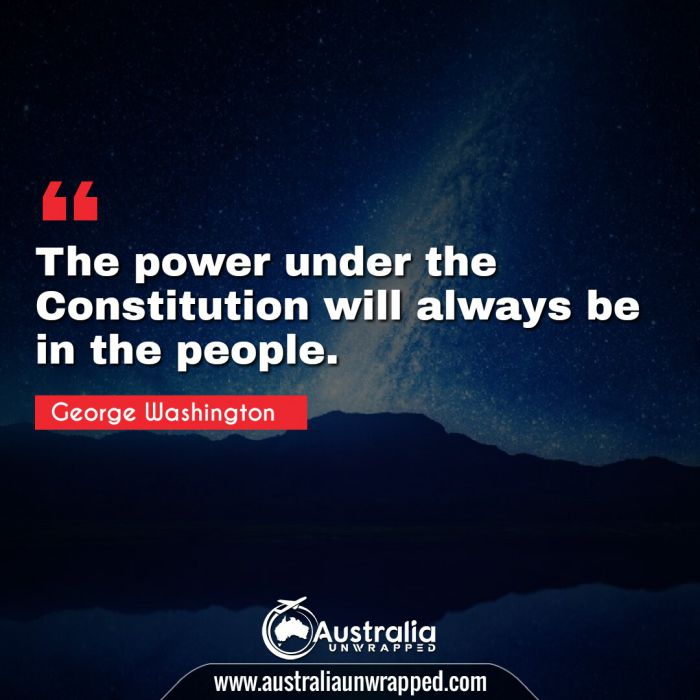 The power under the Constitution will always be in the people.