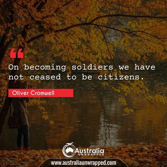 On becoming soldiers we have not ceased to be citizens.