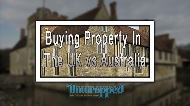 Buying Property in the UK vs Australia