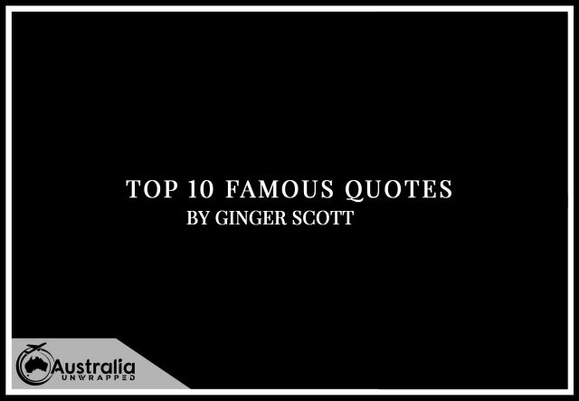 Ginger Scott's Top 10 Popular and Famous Quotes