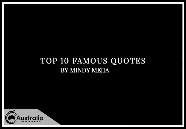 Mindy Mejia's Top 10 Popular and Famous Quotes