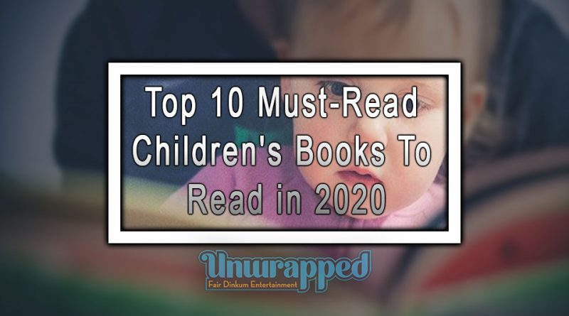 Top 10 Must-Read Children's Books to Read in 2020
