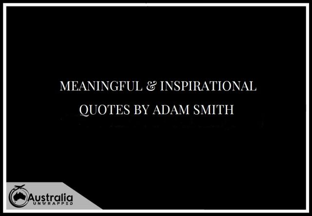 Meaningful & Inspirational Quotes by Adam Smith