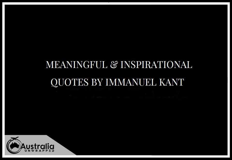 MEANINGFUL & INSPIRATIONAL QUOTES BY IMMANUEL KANT